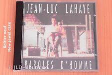 Jean-Luc Lahaye -  Paroles d'homme  Alice  Salut Marie  - 12T Boitier neuf - CD