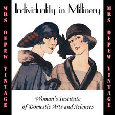 Vintage Woman's Institute Hat Design Book 1920s Individuality In Millinery on CD