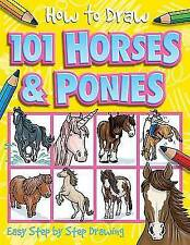 101 Horses and Ponies (How to Draw),Dan Green,Excellent Book mon0000087092