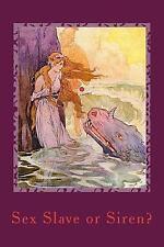 Sex Slave or Siren? by Matt Mason (2015, Paperback)