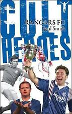 Rangers (FC) Cult Heroes: The Greatest Icons by Paul Smith (Paperback) New Book