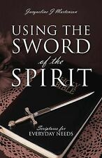 NEW Using the Sword of the Spirit: Scriptures for Everyday Needs