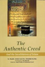 The Authentic Creed by Shaikh Ibn Baaz