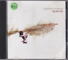 ANDREW COLEMAN - tony alva's hair CD