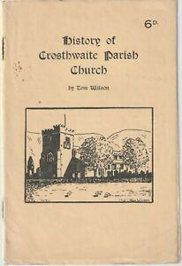 CROSTHWAITE PARISH CHURCH 1939 history guide illustrated Westmorland Tom Wilson