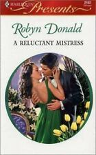Harlequin Presents: A Reluctant Mistress No. 2162 by Robyn Donald (2001, Paperb…