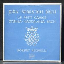 Bach  Petit livre d'Anna Magdalena Bach Robert Redaelli CV EX & LP NM.