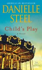 Child's Play a Novel by Danielle Steel Paperback