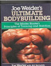 Joe Weider's Ultimate Bodybuilding by Bill Reynolds and Joe Weider 1989