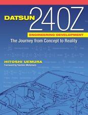 DATSUN 240Z ENGINEERING DEVELOPMENT by Hitoshi Uemura