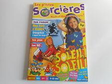 LES P'TITES SORCIERES N° 11 JUILLET-AOUT 2000 -SOLEIL ! SOLEIL !