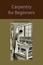 Carpentry for beginners: how to use tools, basic joints, workshop-ExLibrary