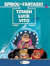 Spirou & Fantasio - Tough Luck Vito by Tome (Paperback, 2015)