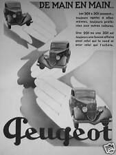 PUBLICITÉ 1933 PEUGEOT DE MAIN EN MAIN LES 201 ET 301 PASSENT - ADVERTISING