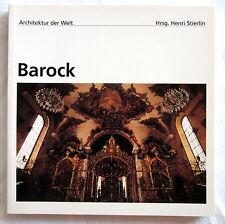 Architektur der Welt - BAROCK - Henri Stierlin (Hrsg)