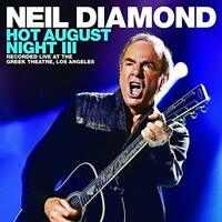 Neil Diamond - Hot August Night III [CD]