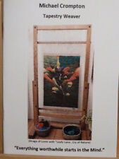 """Tapestry Weaving""   Limited Edition Booklet by Michael Crompton"