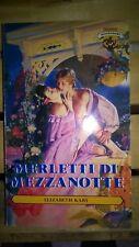 Elizabeth Kary - Merletti di mezzanotte (Mondadori romanzo rosa amore harmony)