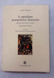 Il capitalismo monopolistico finanziario - G. Pietranera - La Città del Sole