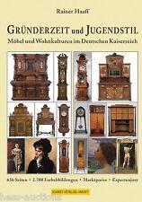 Rainer Haaff, Buch GRÜNDERZEIT und JUGENDSTIL – Möbel und Wohnkulturen