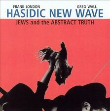 Frank London Greg Wall Hasidic New Wave Jews and the Abstract Truth sealed