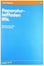 vw ILTIS Getriebe+Kupplung Reparaturanleitung Reparaturbuch Werkstatthandbuch BW