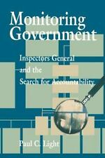 Monitoring Government: Inspectors General and the Search for Accountability: ...