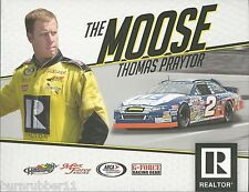 "THOMAS THE MOOSE PRAYTOR ""REALTOR MAX FORCE"" #2 NON NASCAR ARCA SERIES POSTCARD"