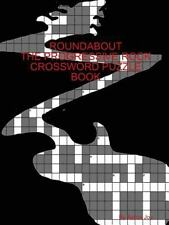 Roundabout the Prog-Rock Crossword Puzzle Book by Aaron Joy (2013, Paperback)