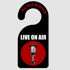 Do Not Disturb Live On Air Door Hanger Made From Durable FRP Plastic