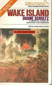 Wake Island, Duane Schultz, WW2, December 1941, US Marines, South Pacific