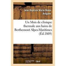 ONU peixoto DE Clinique THERMALE AUX Bains DE berthemont Alpi-MARITTIME da Jean.