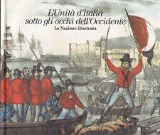 L'unità d'Italia sotto gli occhi dell'Occidente. Banca Etruria, 2010