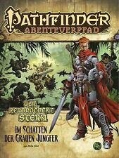 Pathfinder Abenteuerpfad 26:ZERBROCHENE STERN #2-IM SCHATTEN DER GRAUEN JUNGFER