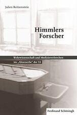Reitzenstein: Himmlers Forscher Wehrwissenschaft Medizinverbrechen im Ahnenerbe