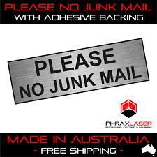 PLEASE NO JUNK MAIL - SILVER SIGN - LABEL - PLAQUE with Adhesive 80mm x 25mm