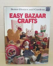 BETTER HOMES AND GARDENS EASY BAZAAR CRAFTS W/DIY GIFTS & TREATS HCVR BOOK NEW