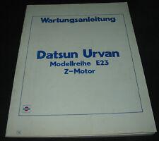 Werkstatthandbuch Datsun Nissan Urvan Typ E23 Wartungsanleitung Z Motor 1982!