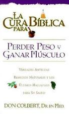 La Cura Biblica Para Perder Peso (New Bible Cure (Siloam)) (Spanish Edition)