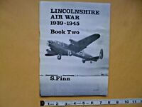 """""""LINCOLNSHIRE AIR WAR  1939-1945""""   Book Two.   By S. Finn.  Paperback"""