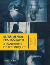Experimental Photography: A Handbook Of Techniques: By Marco Antonini, Sergio...