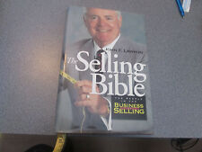 The Selling Bible : For People in the Business of Selling by John F. Lawhon...