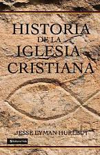 NEW Historia de la Iglesia cristiana by Jesse Lyman Hurlbut