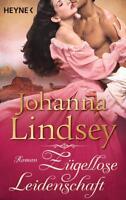 Lindsey, Johanna - Zügellose Leidenschaft: Roman