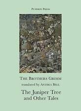 The Juniper Tree and Other Tales (Pushkin Collection), Anthea Bell (translator),