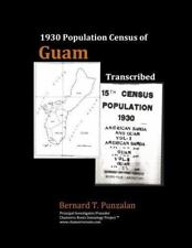 1930 Population Census of Guam: Transcribed (Paperback or Softback)