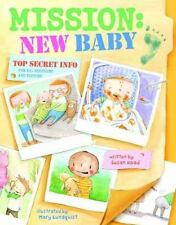Mission New Baby by Susan Hood (2015, Picture Book) NEW BORN INFANT GIFT