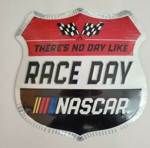 Nascar  There's No Day Like Race Day Metal Sign