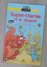 Super - Mamie et le dragon