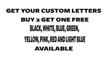 "Custom 6"" vinyl decal,text only,6 year vinyl multiple colors precision cut"